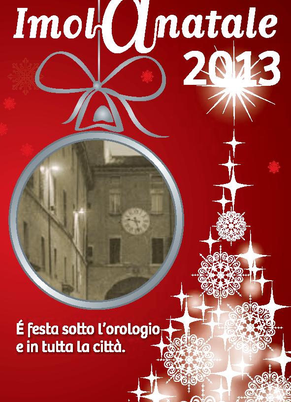 Imola a Natale 2013 – Vi aspetto…